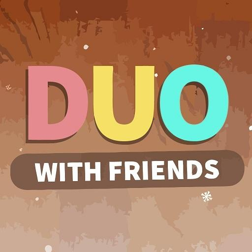 DUO With Friends